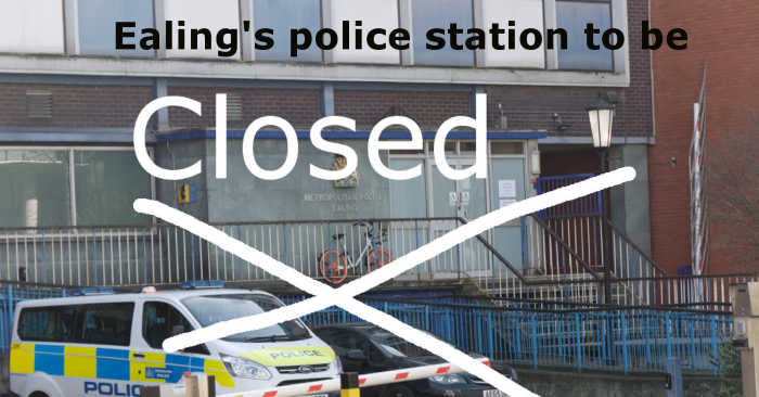 Ealing police station to be closed
