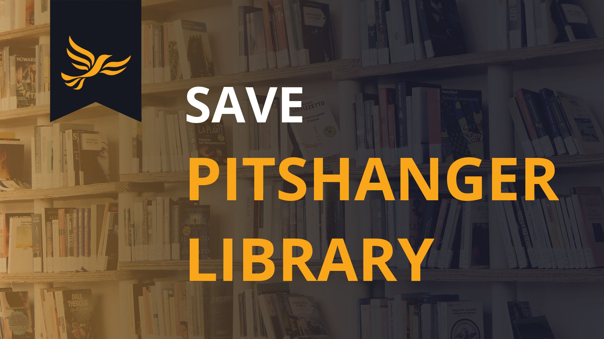 Ealing Liberal Democrats say NO to Pitshanger Library closure