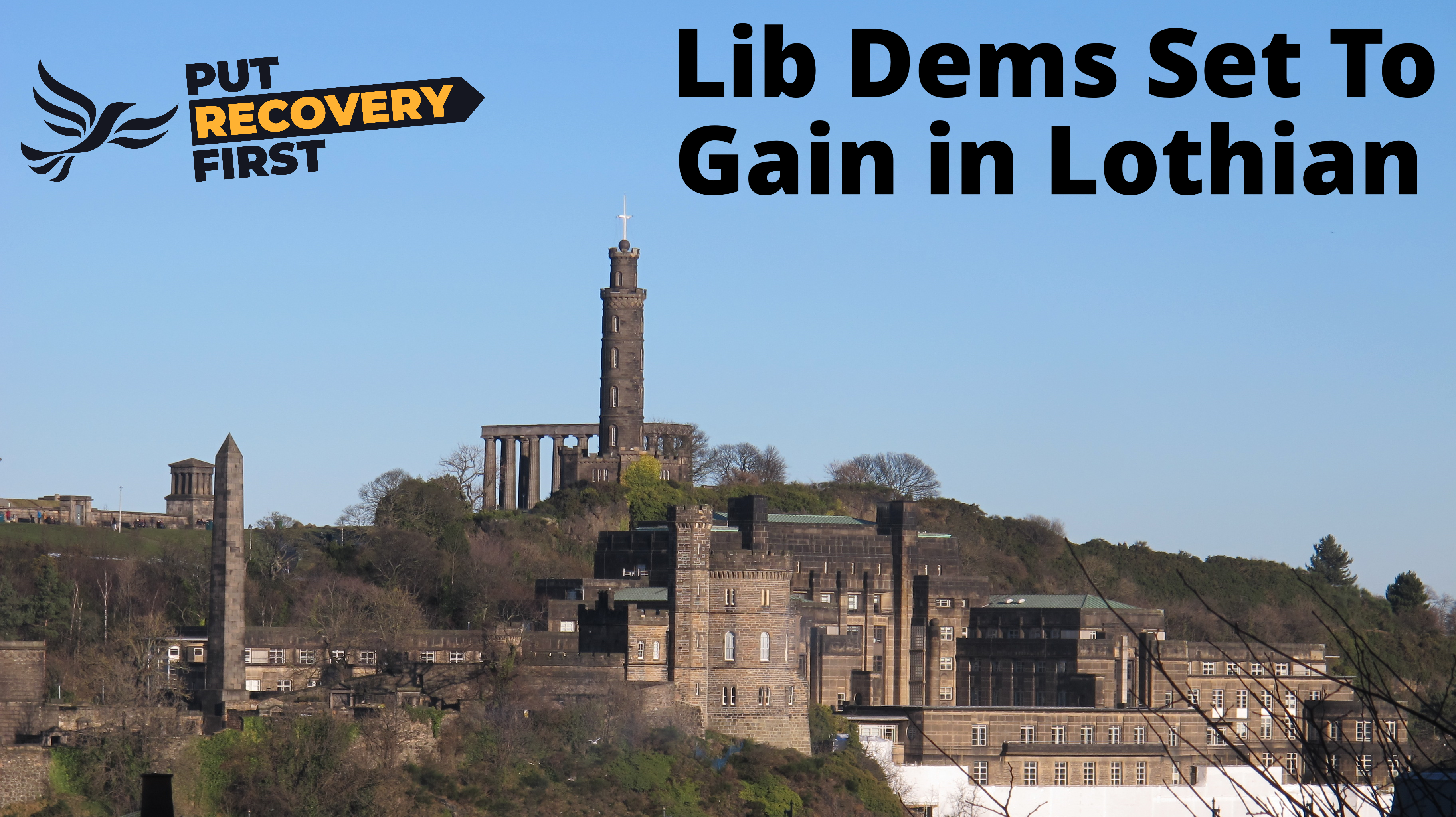 Put Recovery First - Lib Dems set to gain in Lothian