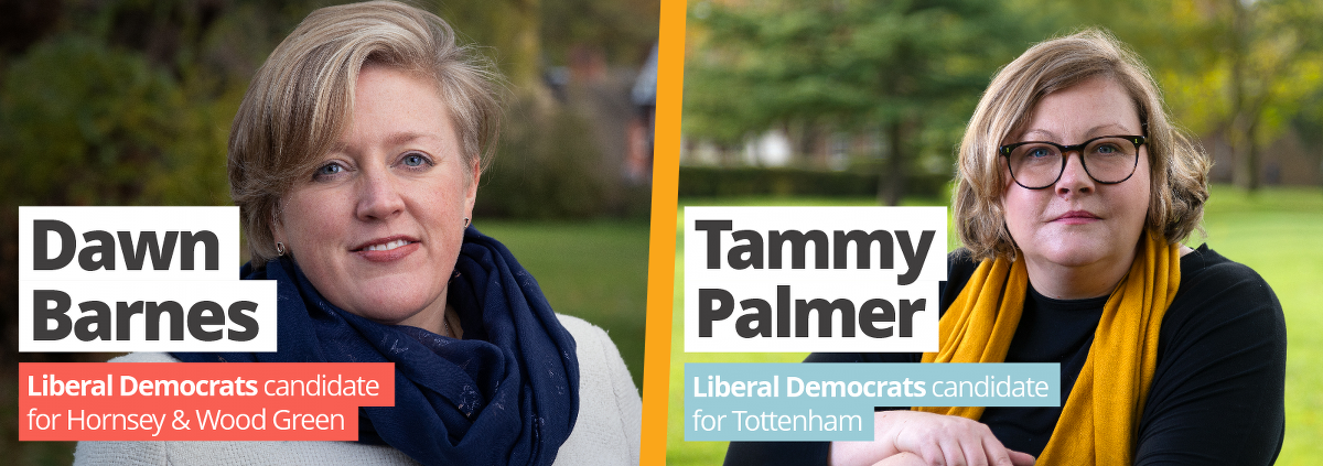 2019 Liberal Democrat Parliamentary Candidates for Hornsey & Wood Green, and for Tottenham