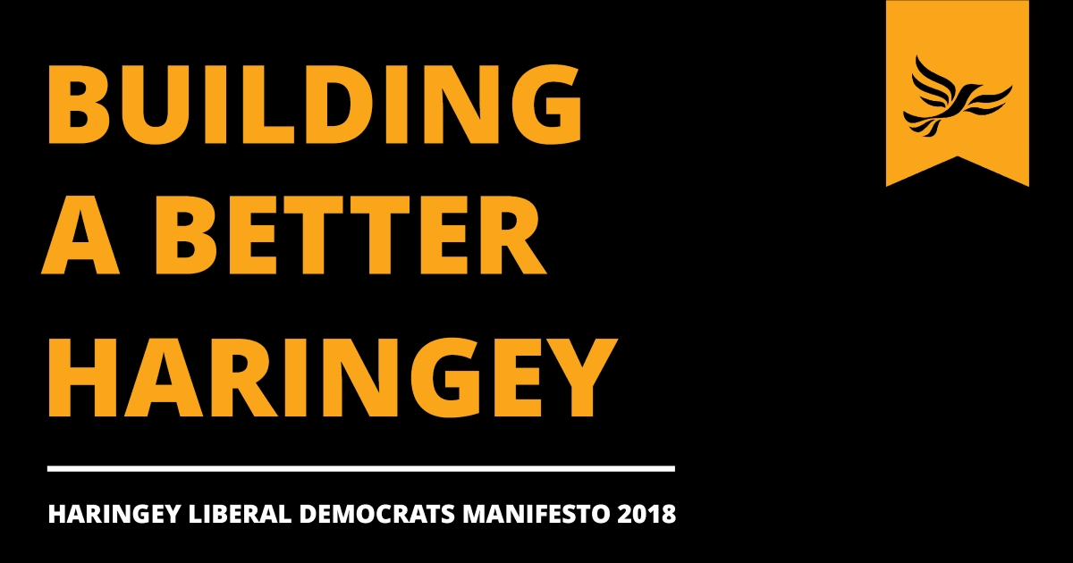 Liberal Democrats set out vision for building a better Haringey in local manifesto