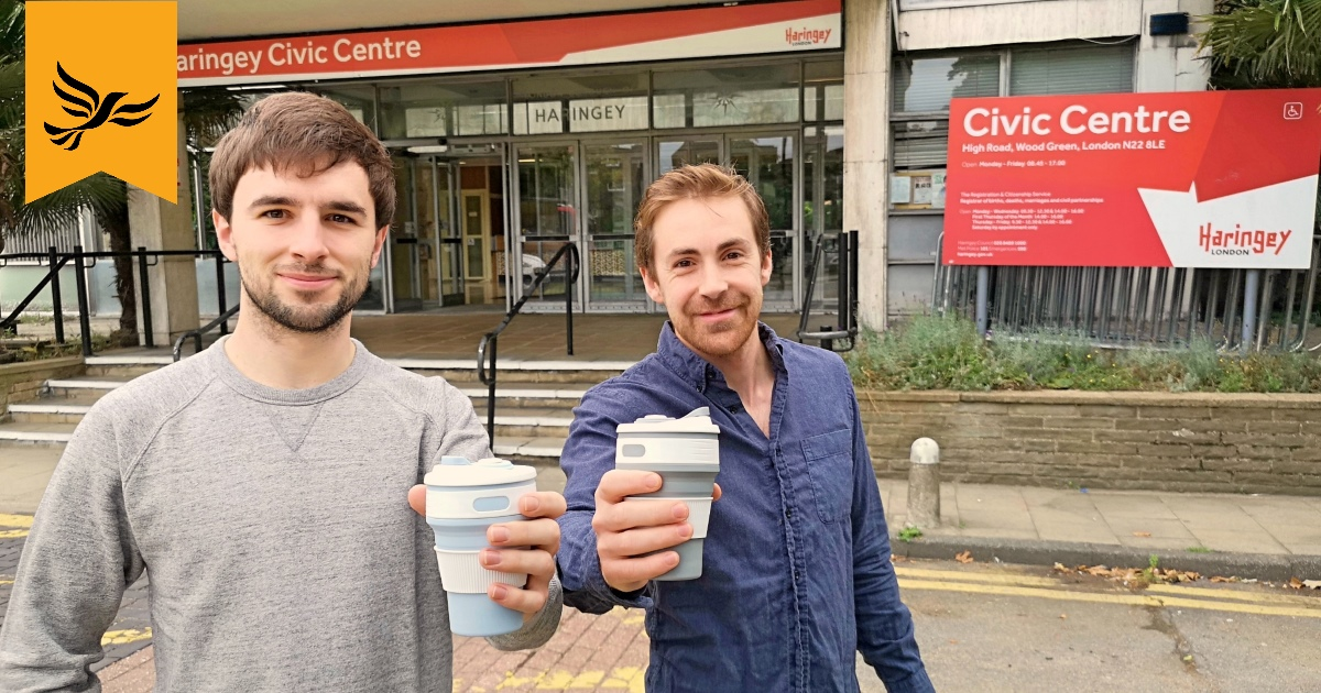 Haringey Lib Dem Cllrs Scott Emery & Luke Cawley-Harrison calling for a new charge on disposable plastic cups