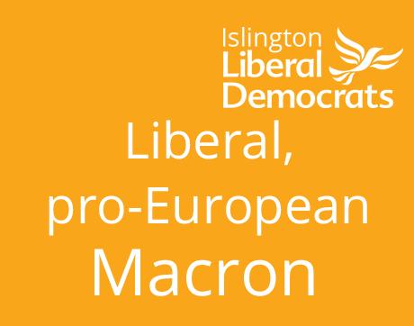 Macron Liberal and Pro-ueuropean
