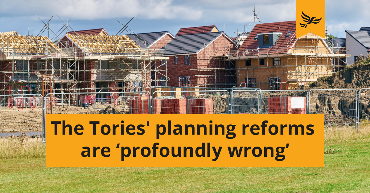 Tories' planning reforms are profoundly wrong