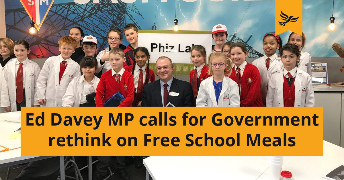 Ed Davey MP calls for Government re-think on Free School Meals