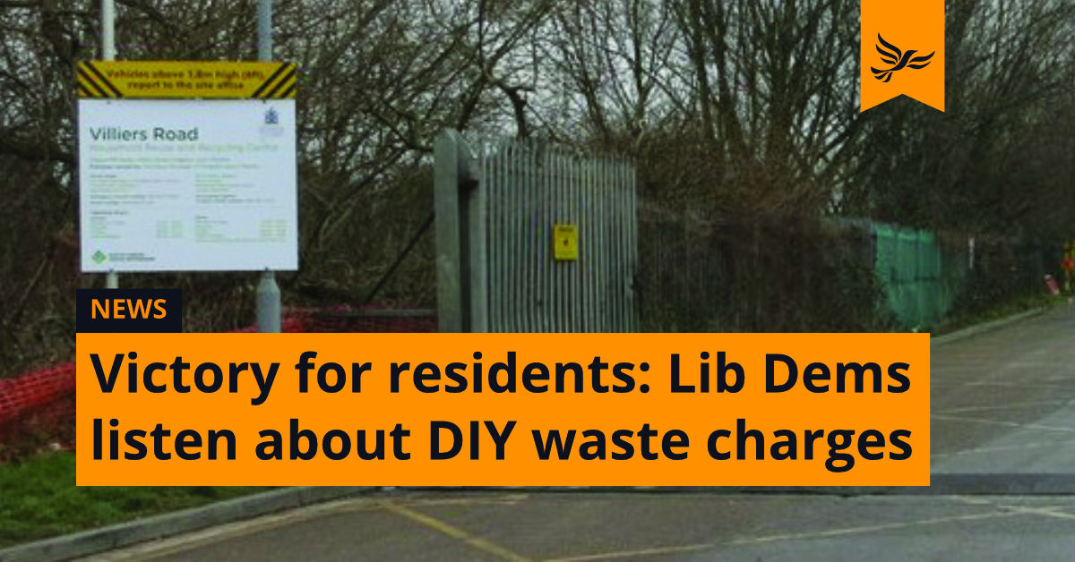 Victory for Kingston residents as Lib Dems listen to their concerns about charges for DIY waste