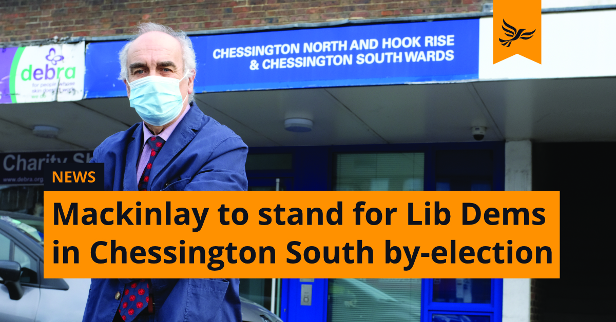 Lib Dems announce Andrew Mackinlay as Chessington South By-Election Candidate