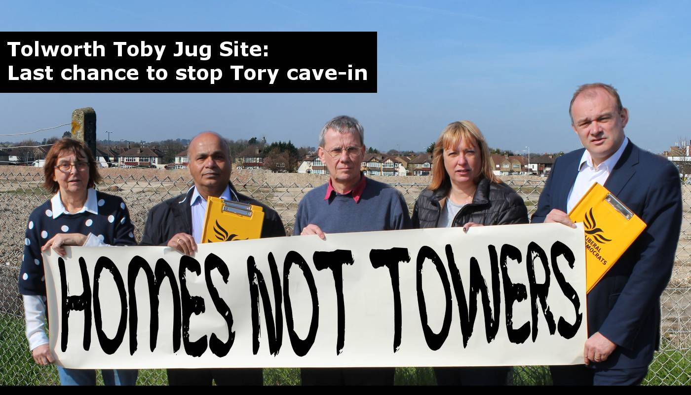 key_tory-last-chance-to-stop-tory-cave-in-developers-toby-jog-site-tower-blocks-tolowrth-roundabout-traffic-infrastructure-crossrail2-cr2-kingston-conservatives-lib-dems-liberal-democrats.jpg
