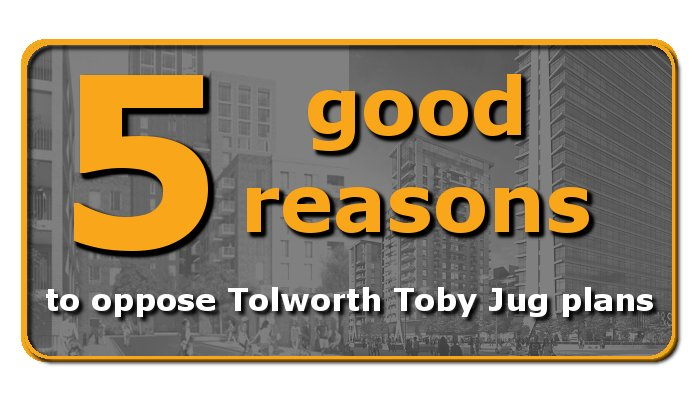 Five good reasons to oppose the Tolworth Toby Jug tower block plans