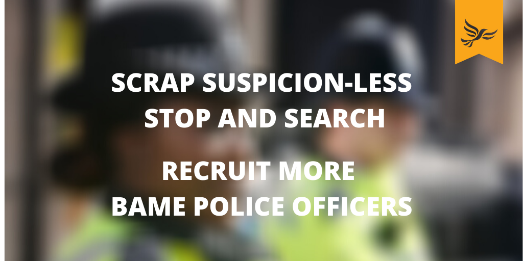 Liberal Democrats call for end to suspicion-less stop and want more BAME Police Officers in Merseyside.