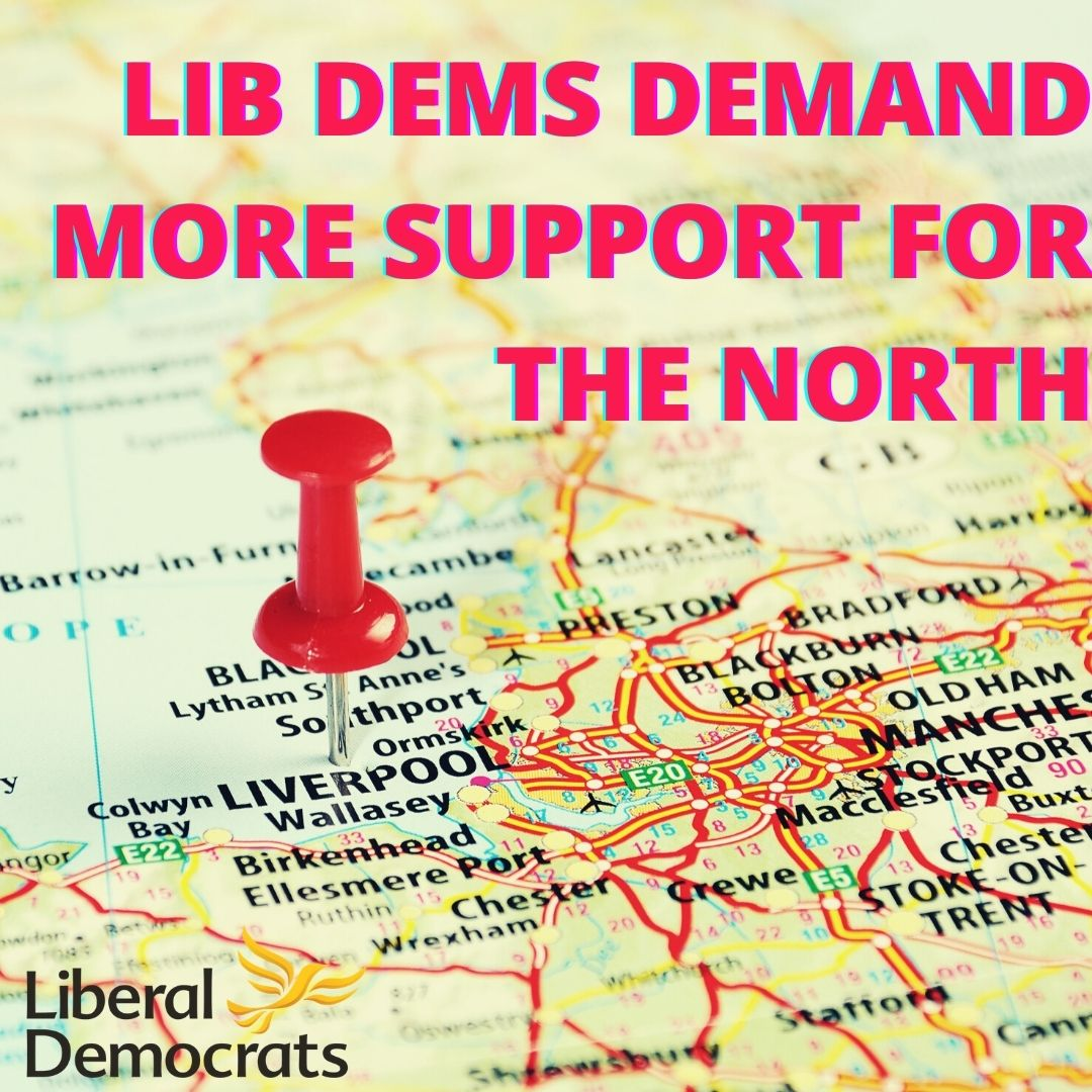 Northern Lib Dems call on PM for real support to stop a deeper North-South divide