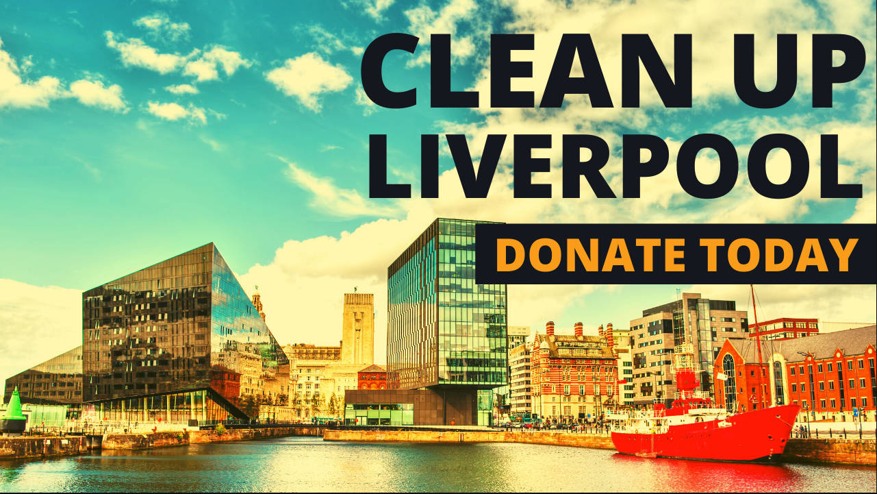Make a Donation to Clean Up Liverpool