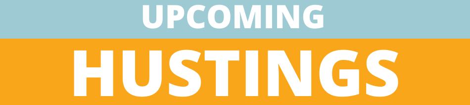 Upcoming Hustings: