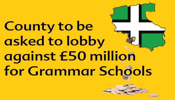 Graphic showing money being drained from Devon.  Caption reads County to be asked to lobby against £50 million for Grammar Schools