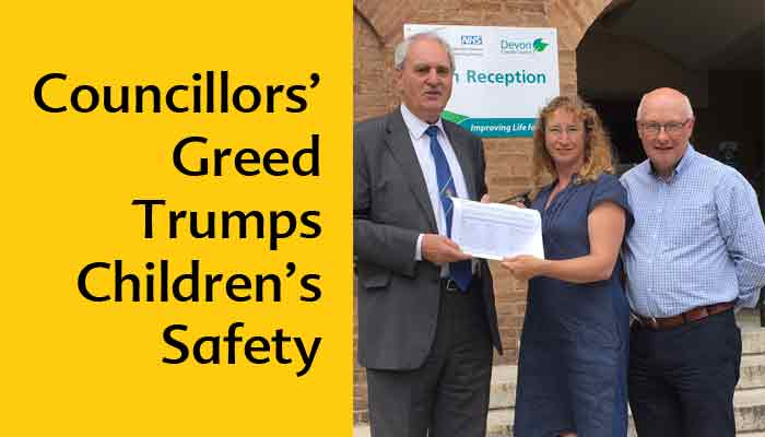Councillors' Greed Trumps Children's Safety