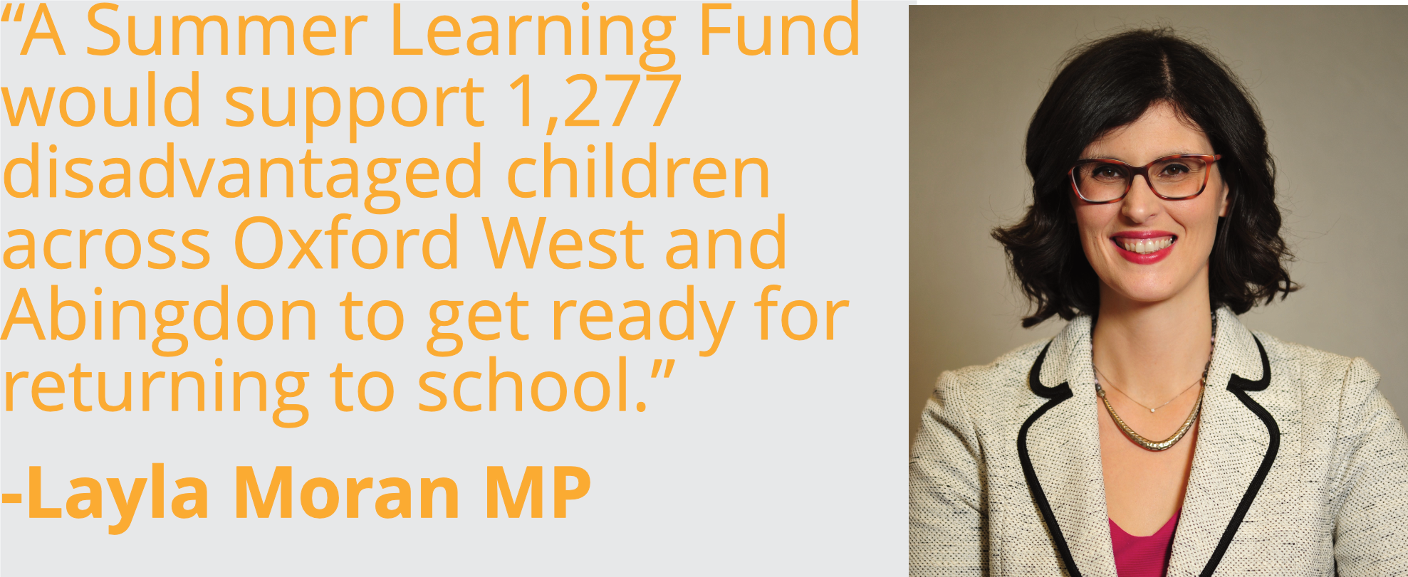 a Summer Learning Fund that would support 1,277 disadvantaged children across Oxford West and Abingdon to get ready for returning to school.