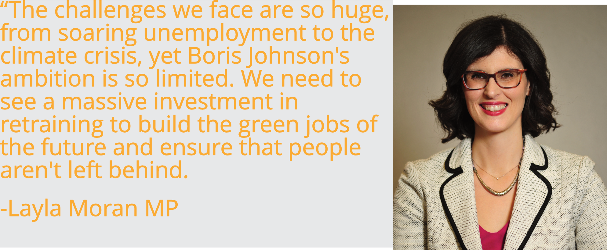 """The challenges we face are so huge, from soaring unemployment to the climate crisis, yet Boris Johnson's ambition is so limited. We need to see a massive investment in retraining to build the green jobs of the future and ensure that people aren't left behind."
