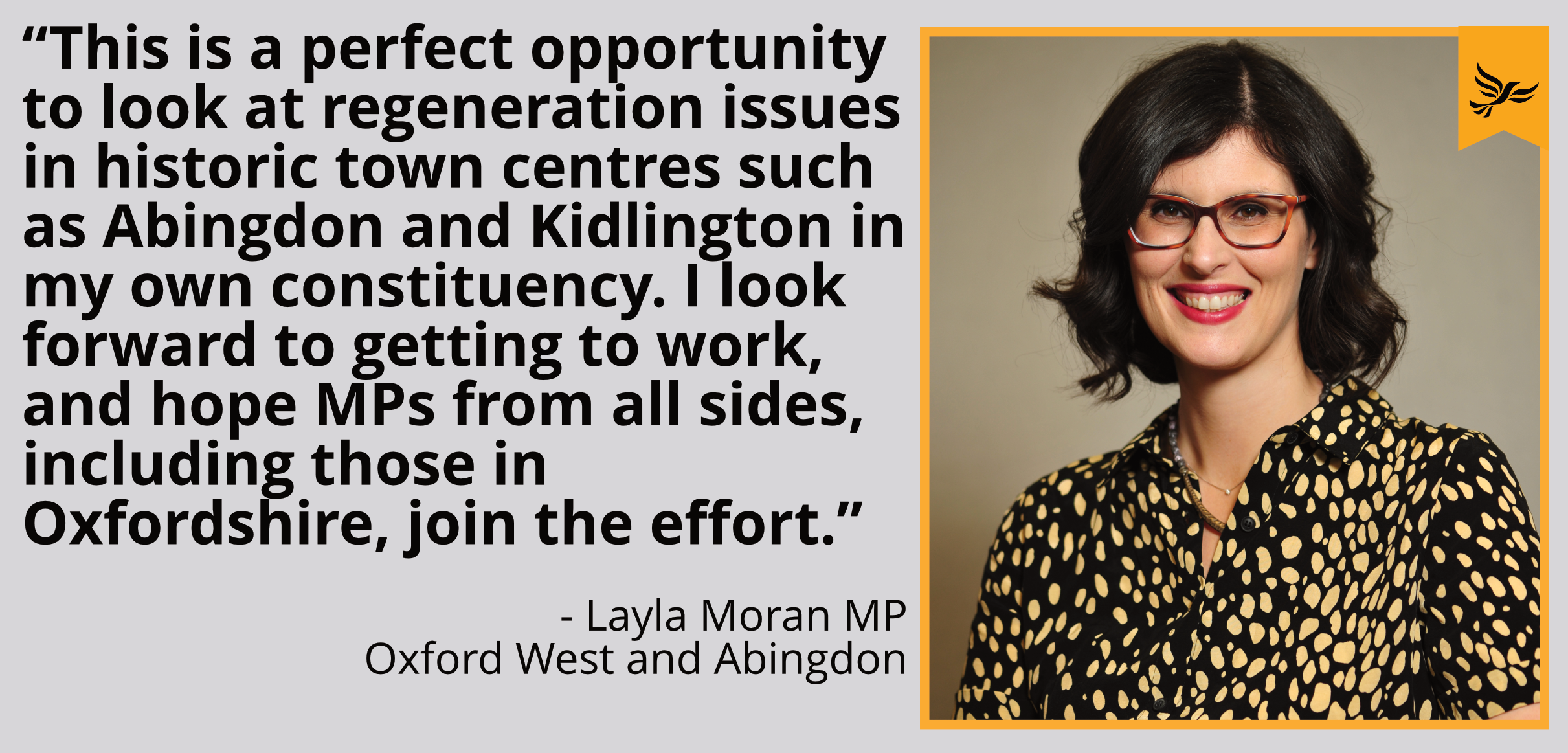 """This is a perfect opportunity to look at regeneration issues in historic town centres such as Abingdon and Kidlington in my own constituency.     ""I look forward to getting to work, and hope MPs from all sides, including those in Oxfordshire, join the effort."""