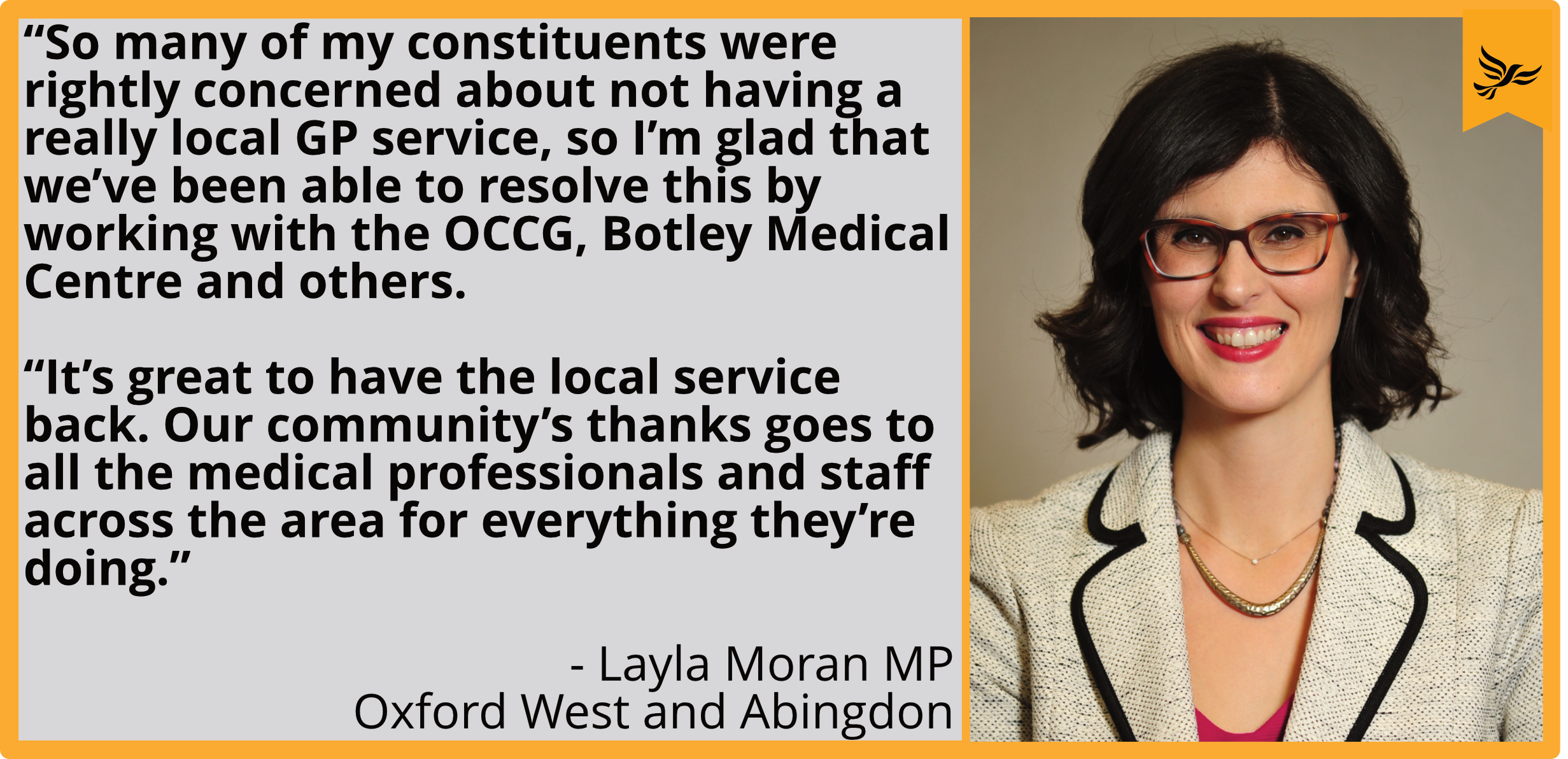 """So many of my constituents were rightly concerned about not having a really local GP service, so I'm glad that we've been able to resolve this by working with the OCCG, Botley Medical Centre and others.  ""It's great to have the local service back. Our community's thanks goes to all the medical professionals and staff across the area for everything they're doing."""