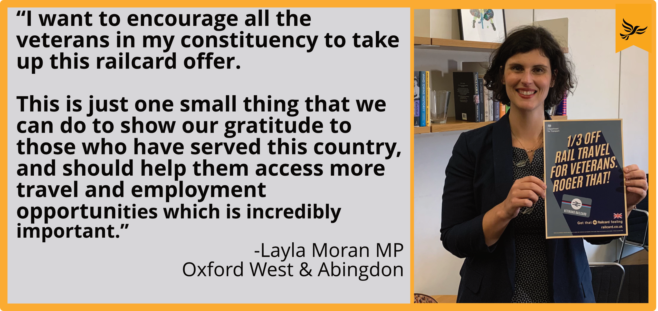 """Key_""""I want to encourage all the veterans in my constituency to take up this railcard offer.  """"This is just one small thing that we can do to show our gratitude to those who have served this country, and should help them access more travel and employment opportunities which is incredibly important. image copyright Layla Moran MP"""