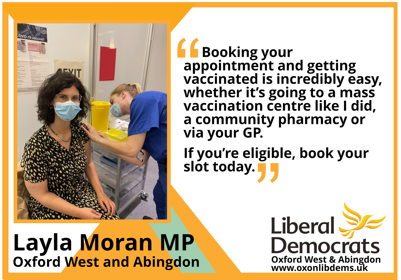 Booking your appointment and getting vaccinated is incredibly easy, whether it's going to a mass vaccination centre like I did, a community pharmacy or via your GP. If you're eligible, book your slot today - Picture copyright Layla Moran MP
