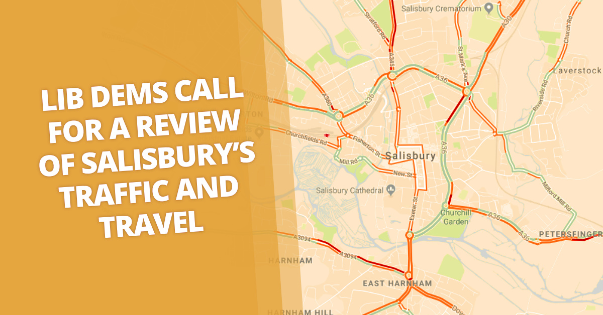 Lib Dems Call for a Review of Salisbury's Traffic and Travel Options