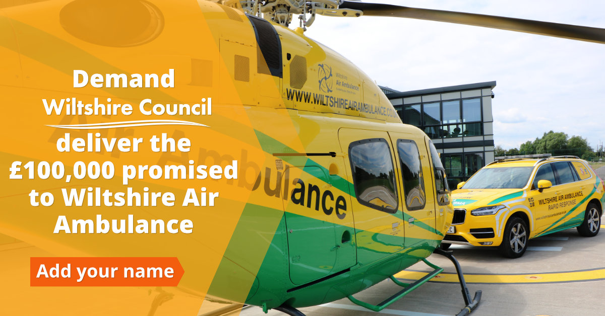 Demand Wiltshire Council Deliver its £100,000 Promise to Wiltshire Air Ambulance