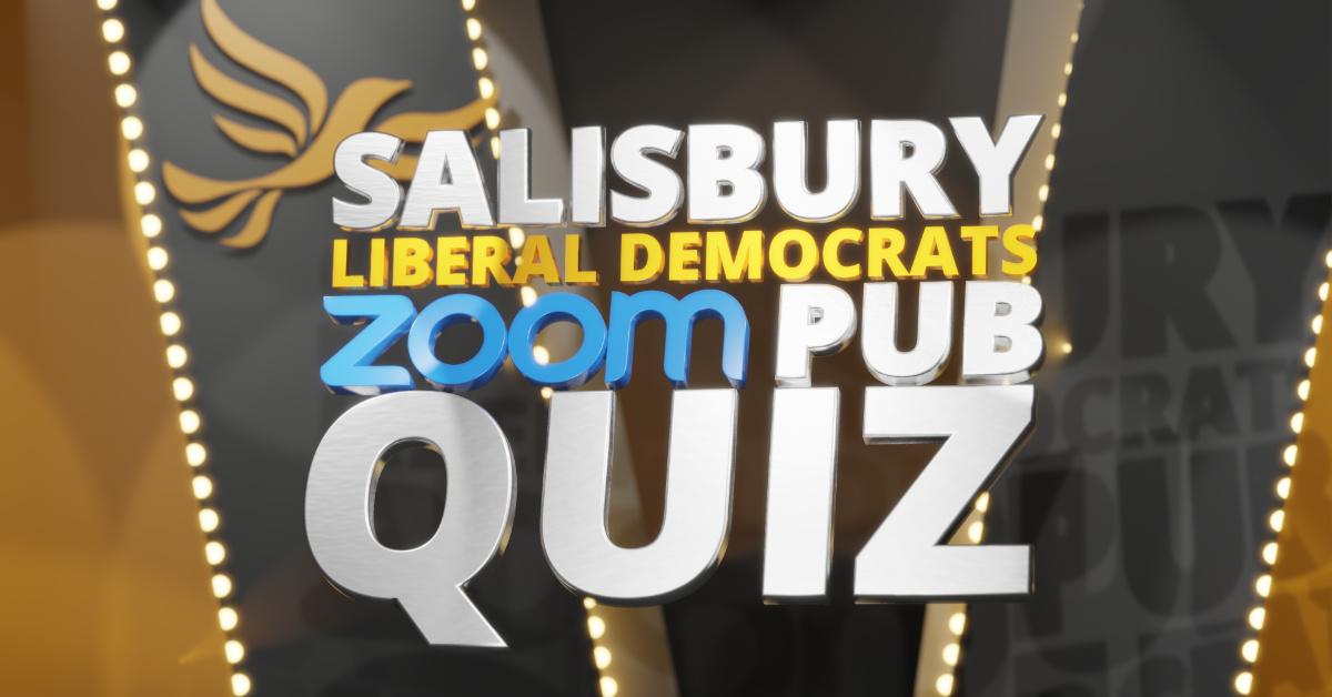 Salisbury Lib Dems host a Zoom Pub Quiz