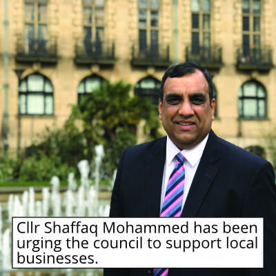 Cllr Shaffaq Mohammed has been urging the council to support local businesses.