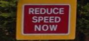 Reducde speed