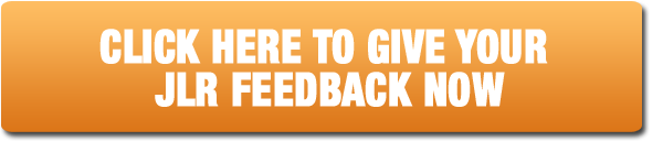 Click to give us your JLR feedback now