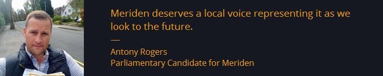 Your prospective Liberal Democrat MP for Meriden Antony Rogers