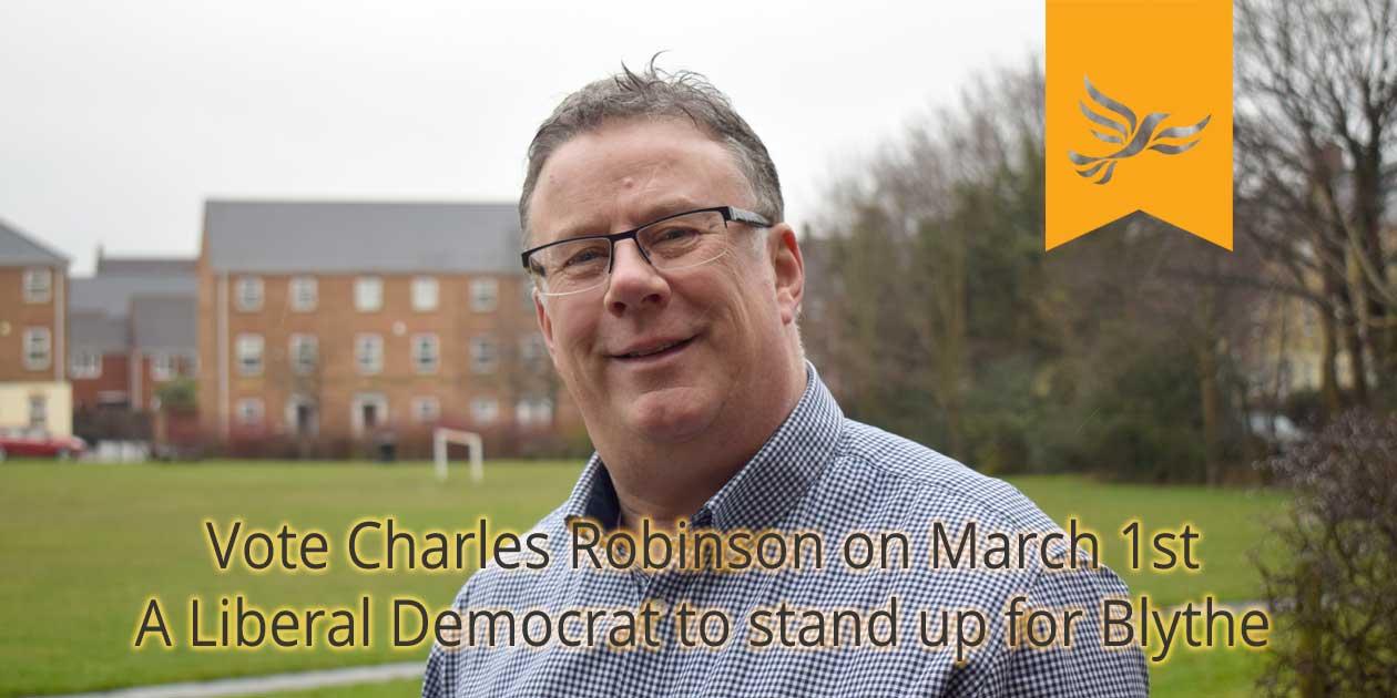 Vote Charles Robinson, Liberal Democrat