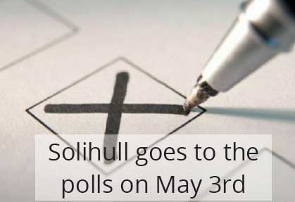 May 3rd is polling day in Solihull