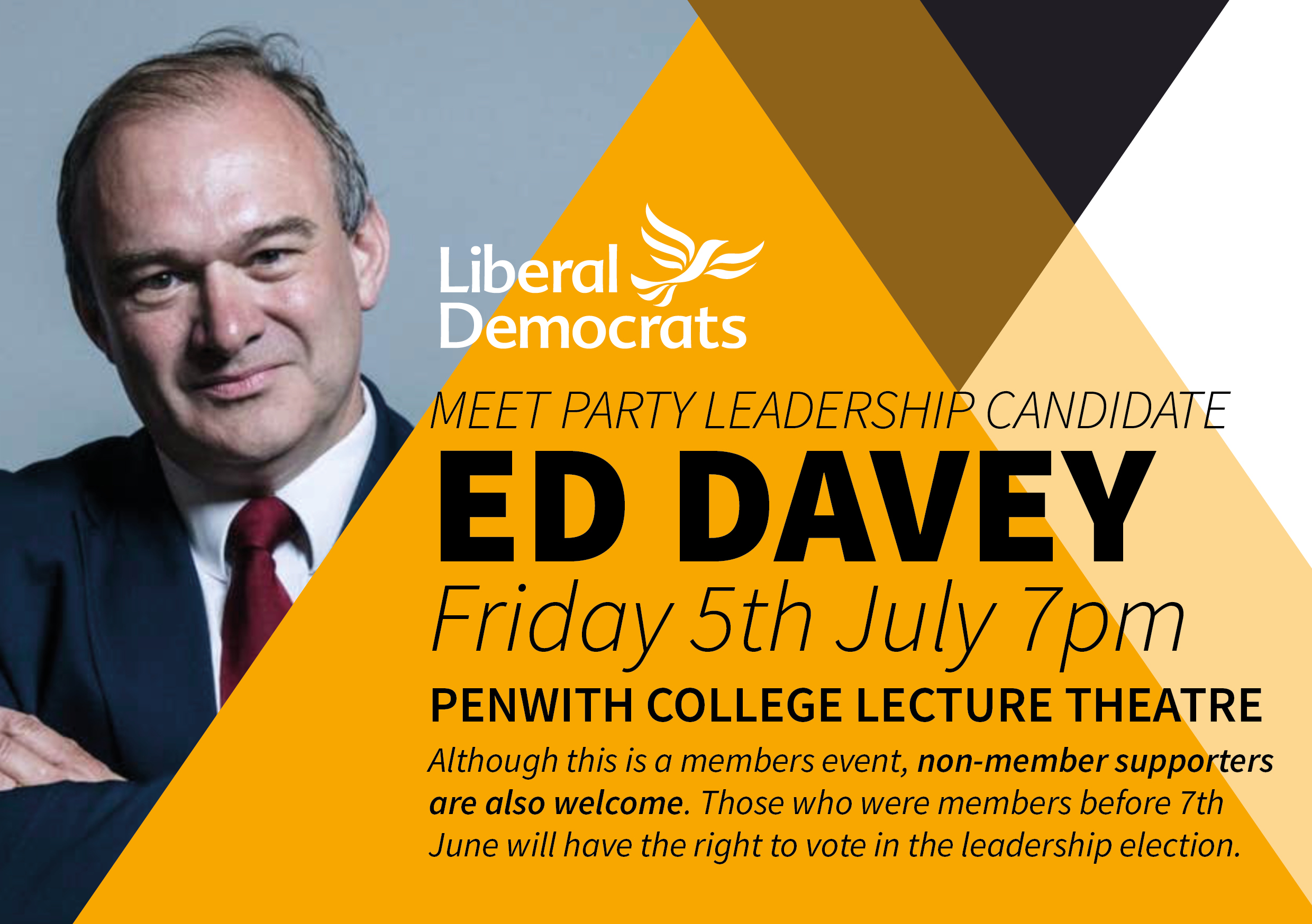 Meet Party Leadership Candidate Ed Davey.  Friday 5th July 7pm in Penwith College lecture theatre.  Although this is a members event, non-member supporters are also welcome. Those who were members before 7th June will have the right to vote in the election.