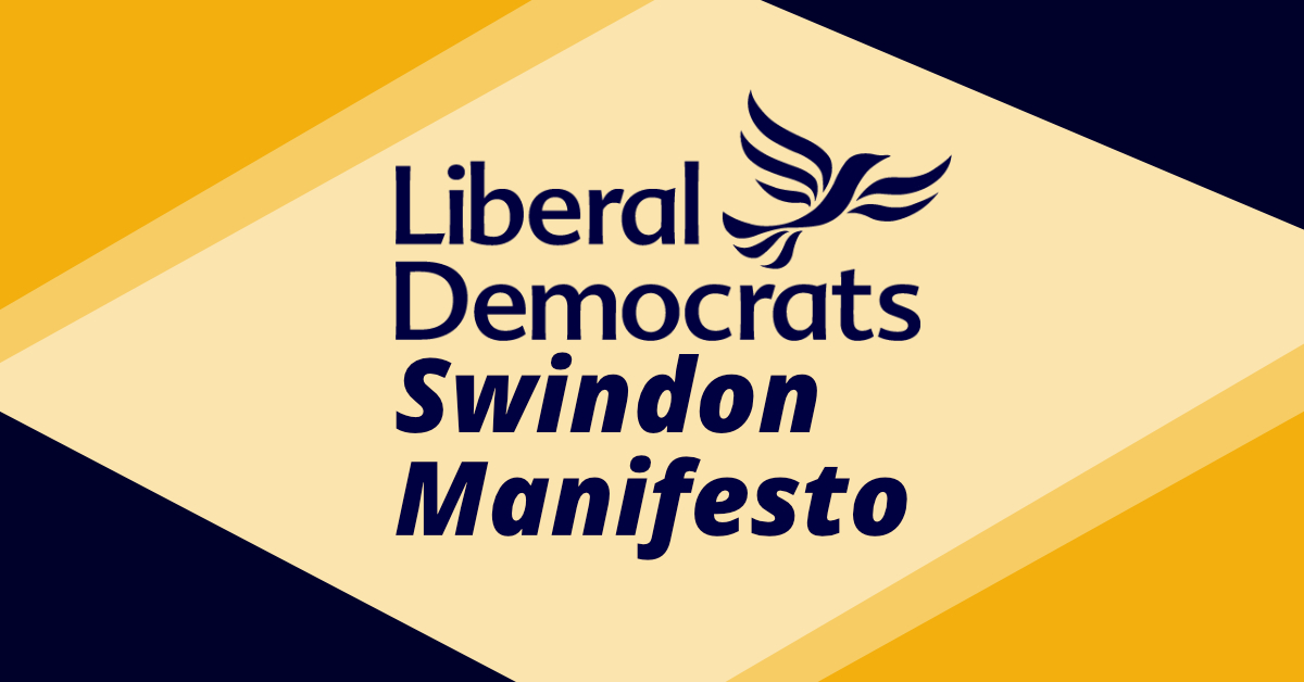 Swindon Liberal Democrat Manifesto - 2021