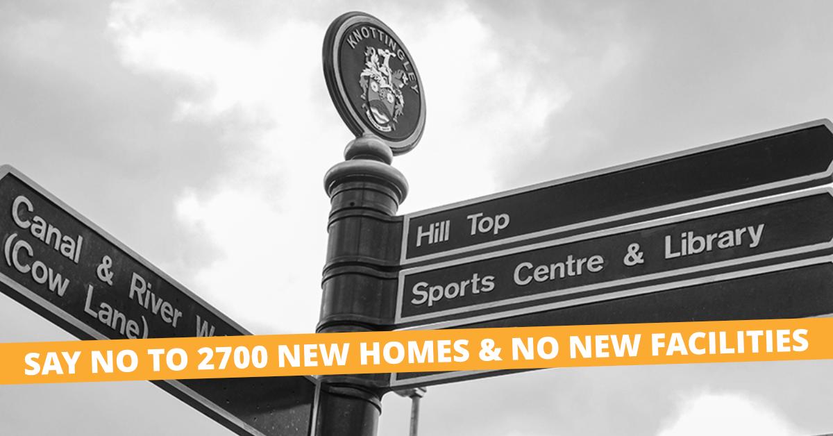 Knottingley Masterplan - 2700 New Homes & No New Facilities