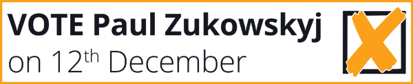 Vote Paul Zukowskyj on 12 December