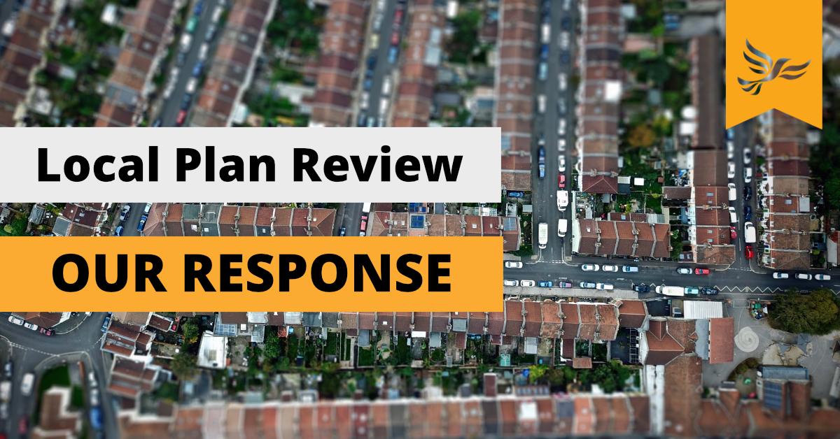 Liberal Democrat Councillors Respond to New Local Plan Consultation