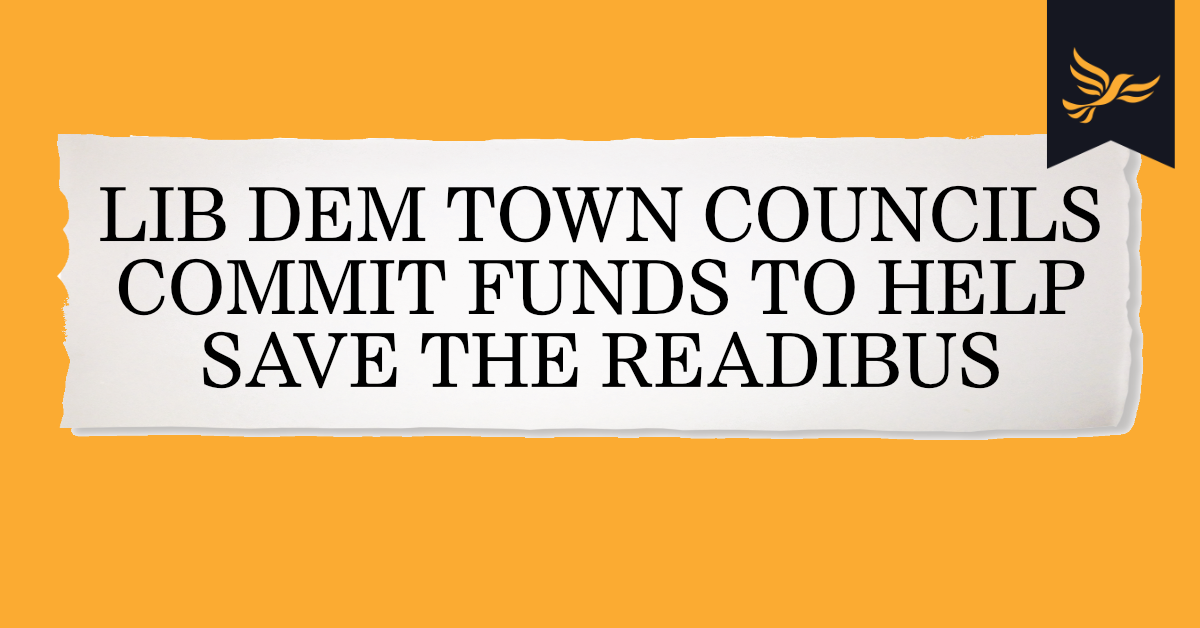 Lib Dem Town Councils Step Up to Help Provide ReadiBus Funding