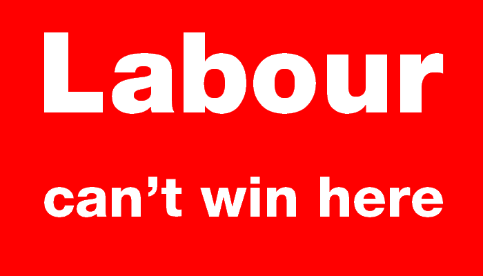 Labour can't win here