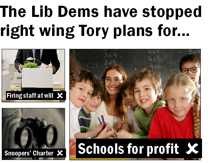 Lib Dems have stopped extreme Tory plans to run schools from profit, allow workers to be fired for no reason and introduce a snoopers' charter.