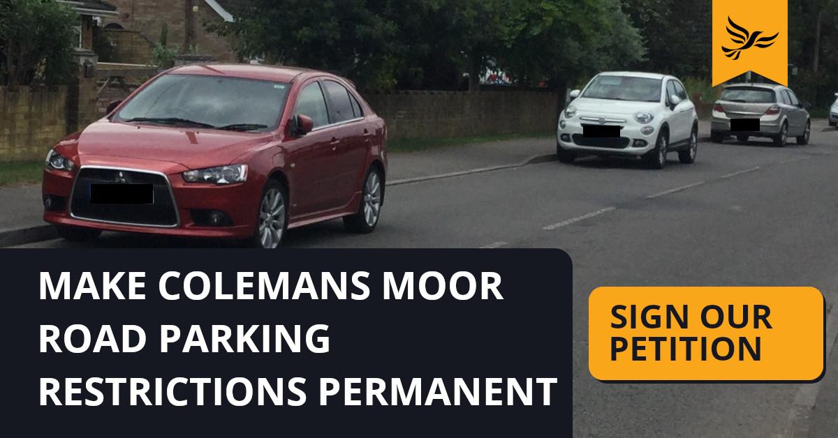 Make Colemans Moor Road Restrictions Permanent