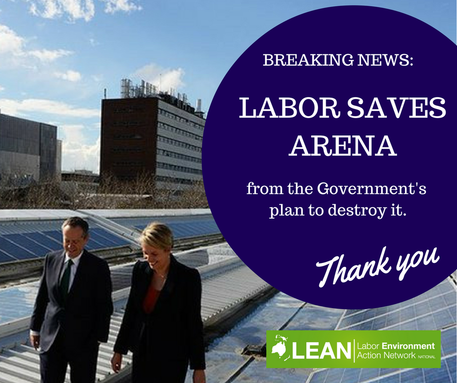 Labor saves ARENA