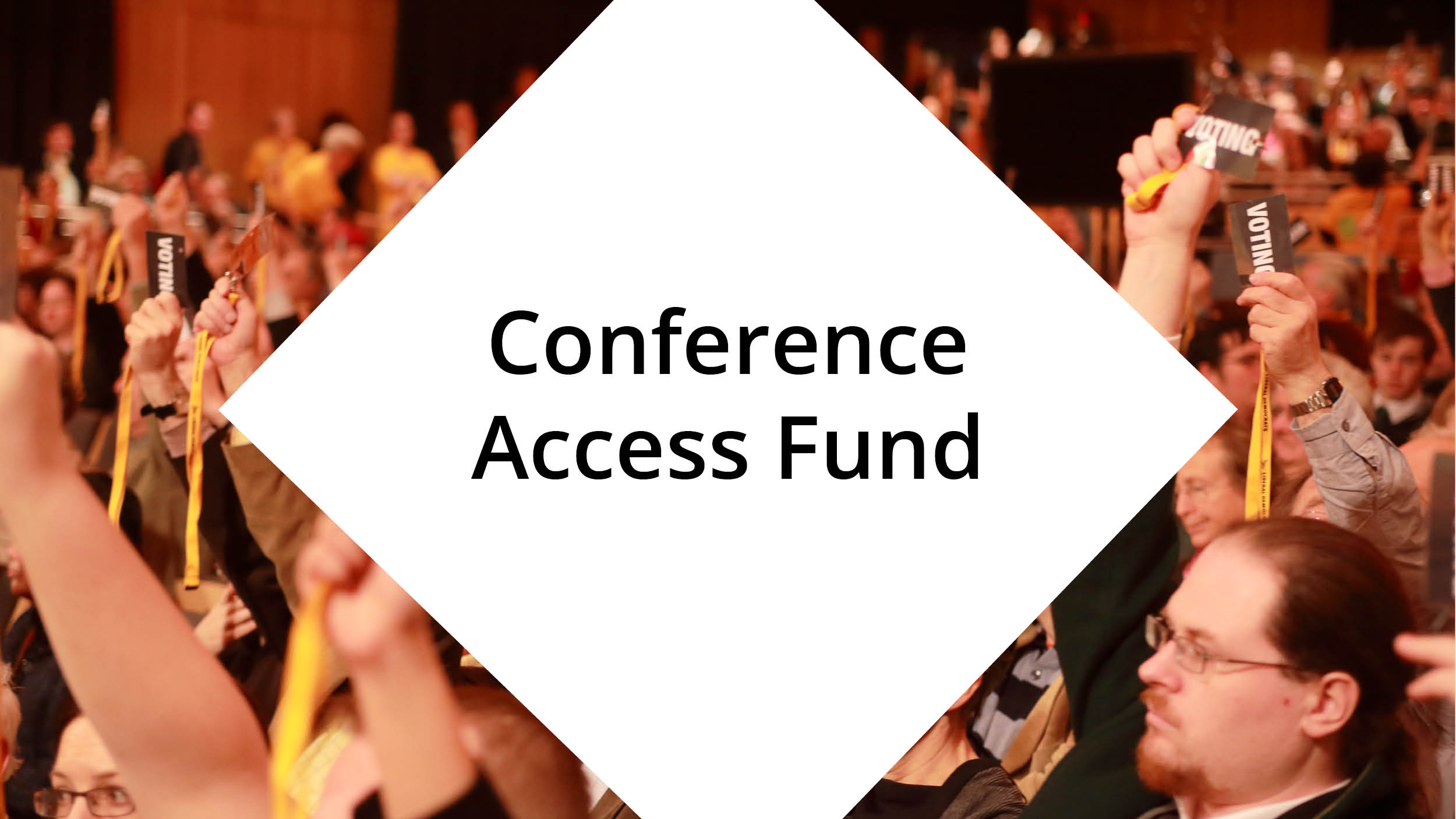 Conference Access Fund