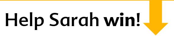 Help Sarah Win
