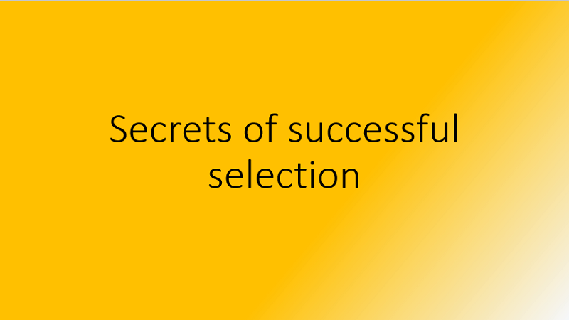 Secrets of Successful Selection