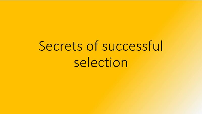 Secrets of Successful Selection