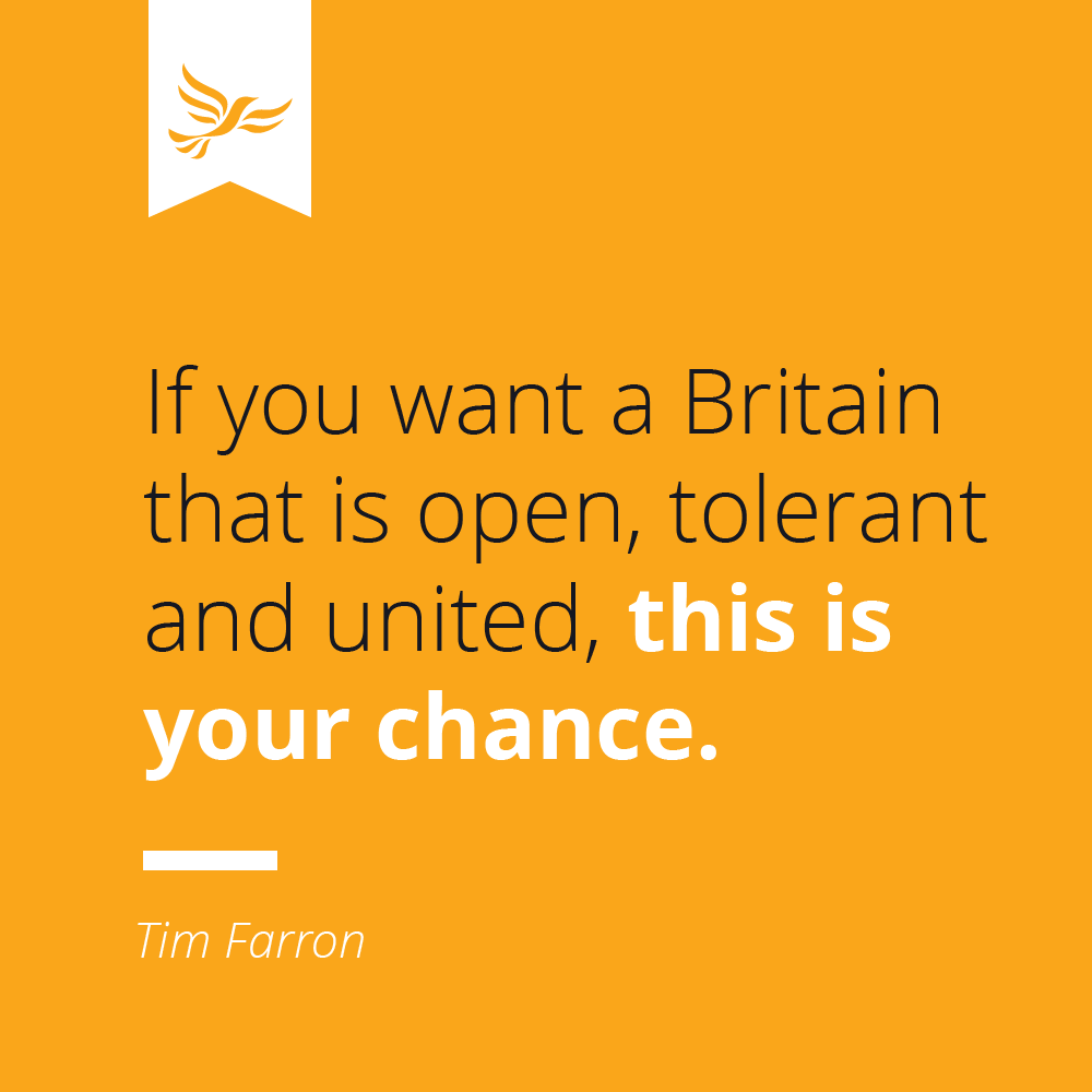 If you want a Britain that is open, tolerant and united, this is your chance.
