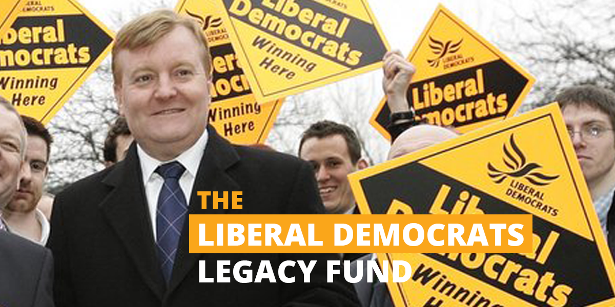 The Liberal Democrats Legacy Fund